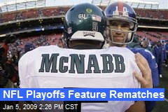 NFL Playoffs Feature Rematches