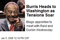 Burris Heads to Washington as Tensions Soar