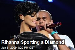 Rihanna Sporting a Diamond