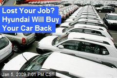 Lost Your Job? Hyundai Will Buy Your Car Back