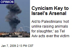 Cynicism Key to Israel's Arsenal