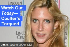 Watch Out, Today — Coulter's Torqued