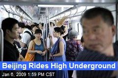 Beijing Rides High Underground