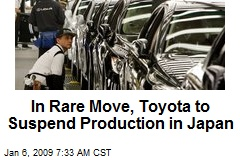 In Rare Move, Toyota to Suspend Production in Japan