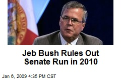 Jeb Bush Rules Out Senate Run in 2010