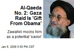 Al-Qaeda No. 2: Gaza Raid Is 'Gift From Obama'