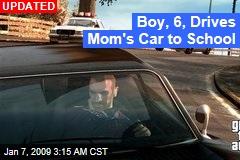 Boy, 6, Drives Mom's Car to School
