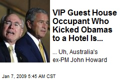 VIP Guest House Occupant Who Kicked Obamas to a Hotel Is...