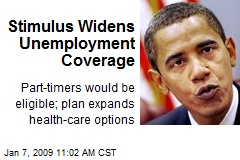 Stimulus Widens Unemployment Coverage