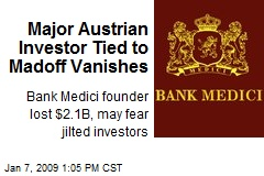 Major Austrian Investor Tied to Madoff Vanishes