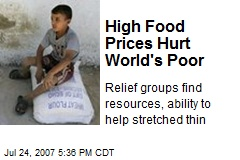 High Food Prices Hurt World's Poor