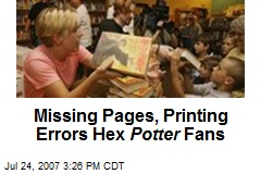 Missing Pages, Printing Errors Hex Potter Fans