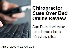 Chiropractor Sues Over Bad Online Review