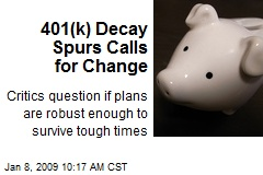 401(k) Decay Spurs Calls for Change