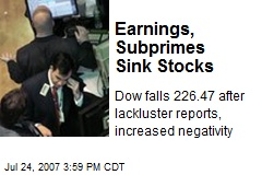 Earnings, Subprimes Sink Stocks