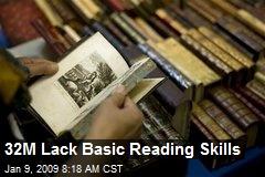 32M Lack Basic Reading Skills