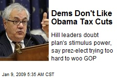 Dems Don't Like Obama Tax Cuts