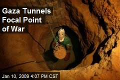 Gaza Tunnels Focal Point of War