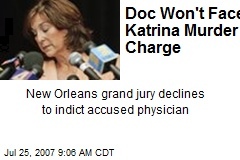 Doc Won't Face Katrina Murder Charge