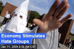 Economy Stimulates Hate Groups