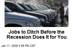 Jobs to Ditch Before the Recession Does It for You