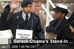 I, Barack Obama's Stand-In ...