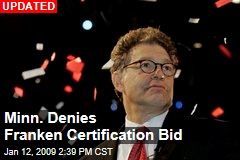 Minn. Denies Franken Certification Bid