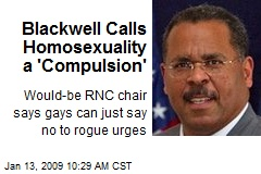 Blackwell Calls Homosexuality a 'Compulsion'