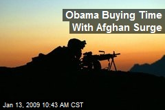 Obama Buying Time With Afghan Surge
