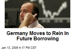 Germany Moves to Rein In Future Borrowing