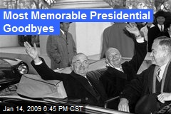 Most Memorable Presidential Goodbyes