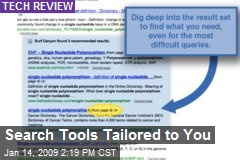 Search Tools Tailored to You