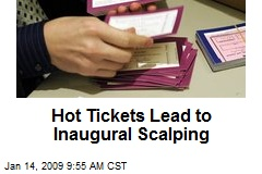 Hot Tickets Lead to Inaugural Scalping