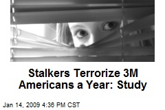 Stalkers Terrorize 3M Americans a Year: Study
