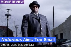 Notorious Aims Too Small