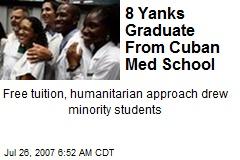8 Yanks Graduate From Cuban Med School