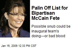 Palin Off List for Bipartisan McCain Fete