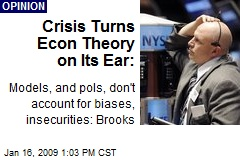 Crisis Turns Econ Theory on Its Ear: