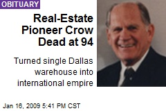 Real-Estate Pioneer Crow Dead at 94