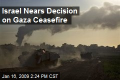 Israel Nears Decision on Gaza Ceasefire