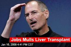 Jobs Mulls Liver Transplant