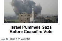 Israel Pummels Gaza Before Ceasefire Vote