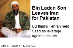 Bin Laden Son Leaves Iran for Pakistan