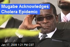 Mugabe Acknowledges Cholera Epidemic