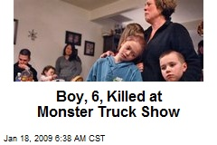 Boy, 6, Killed at Monster Truck Show