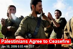 Palestinians Agree to Ceasefire