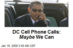 DC Cell Phone Calls: Maybe We Can
