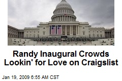 Randy Inaugural Crowds Lookin' for Love on Craigslist