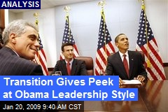 Transition Gives Peek at Obama Leadership Style