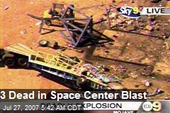3 Dead in Space Center Blast